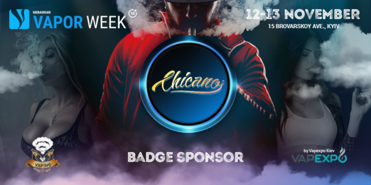 Rising star Chicano became Ukrainian Vape Week sponsor