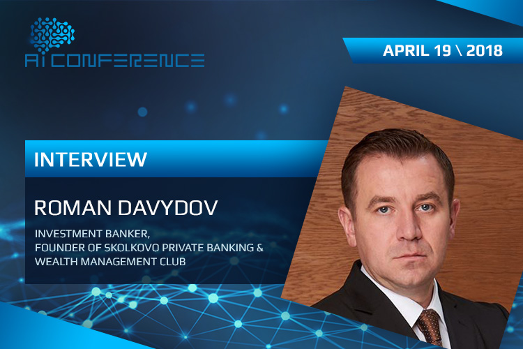 Roman Davydov: digital technologies will be an indispensable part of banking