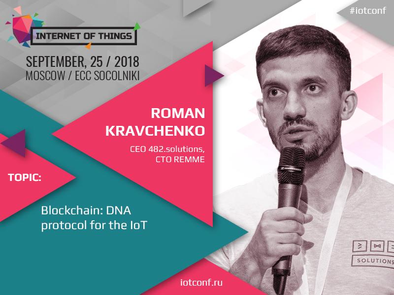 Roman Kravchenko, 482.solutions CEO, to speak at IoT Conference