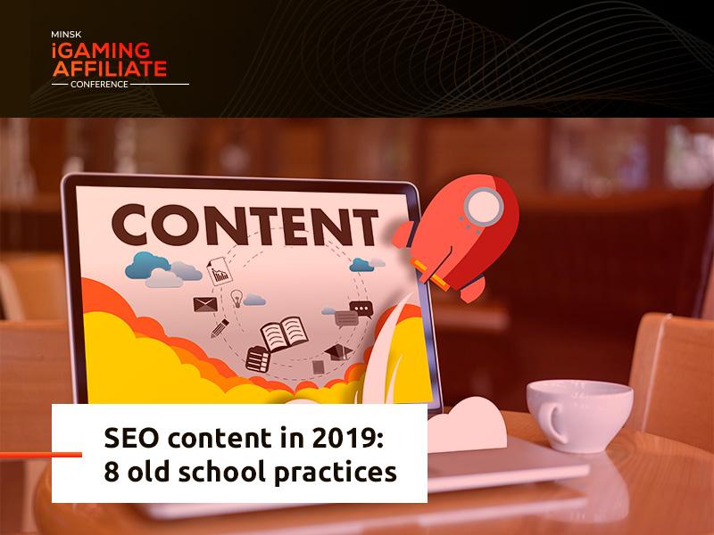 SEO content in 2019: 8 old school practices
