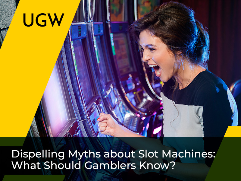 Slot Machines at Casino: Top 8 Myths