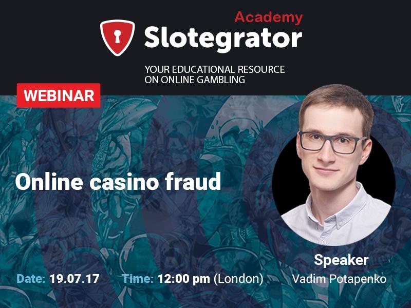 Slotegrator is hosting a webinar on fraud in online gambling