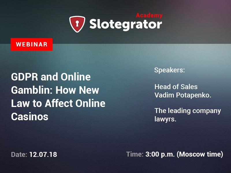 Slotegrator to Hold a Webinar on GDPR and Online Gambling