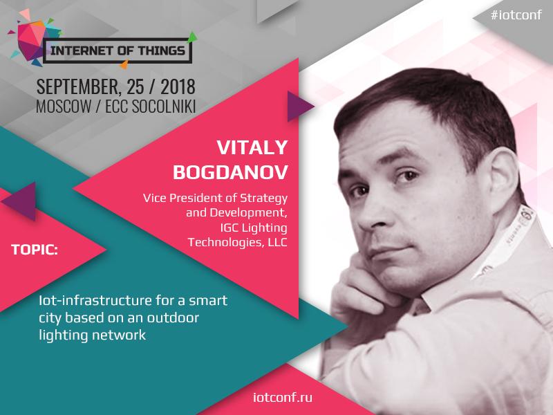 Smart city and smart lighting: a report of Vitaly Bogdanov, Lighting Technologies