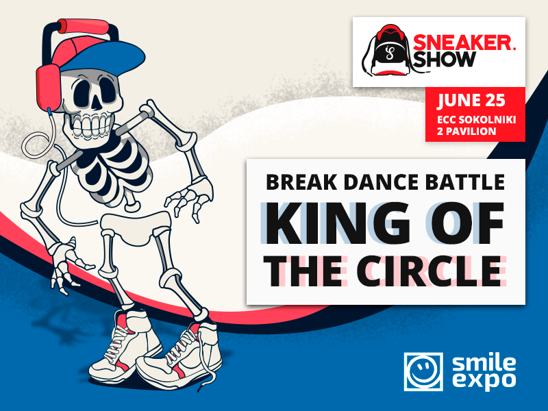 Sneaker.Show: We look for winner of All style battle KING OF THE CIRCLE in Moscow!