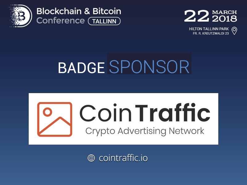 Sponsor of Blockchain & Bitcoin Conference Tallinn is CoinTraffic: best solution for effective advertising