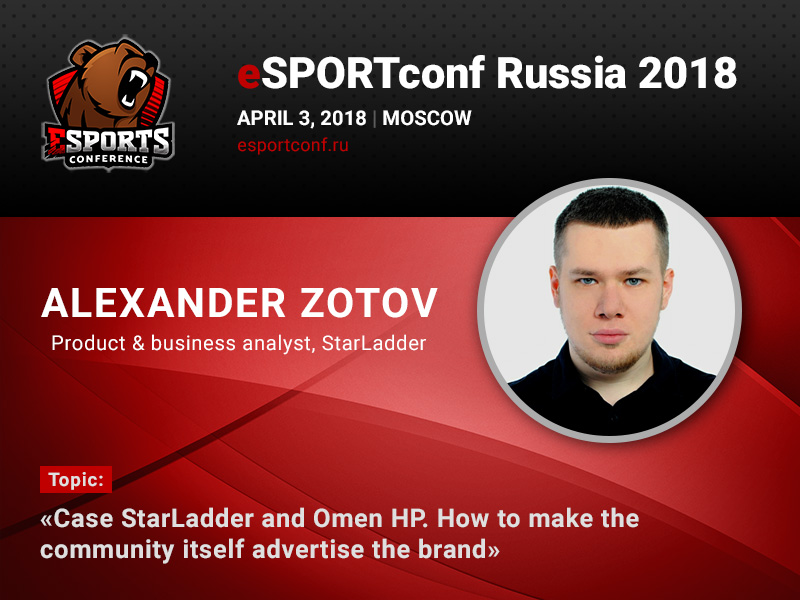 StarLadder Business Analyst Will Discuss Brand Advertising at eSportConf Russia