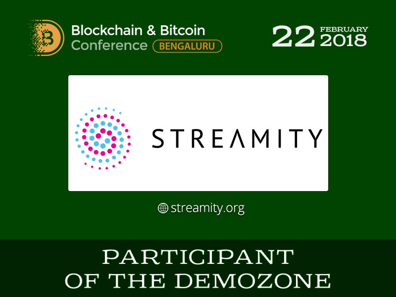 STREAMITY will become a participant of the Blockchain & Bitcoin Conference Bengaluru exhibition area