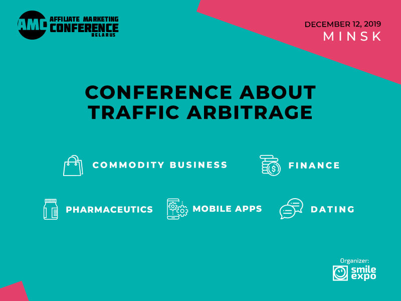 Summarizing the Arbitrage Year Results and Forecasts for 2020: Join Affiliate Marketing Conference Belarus This December