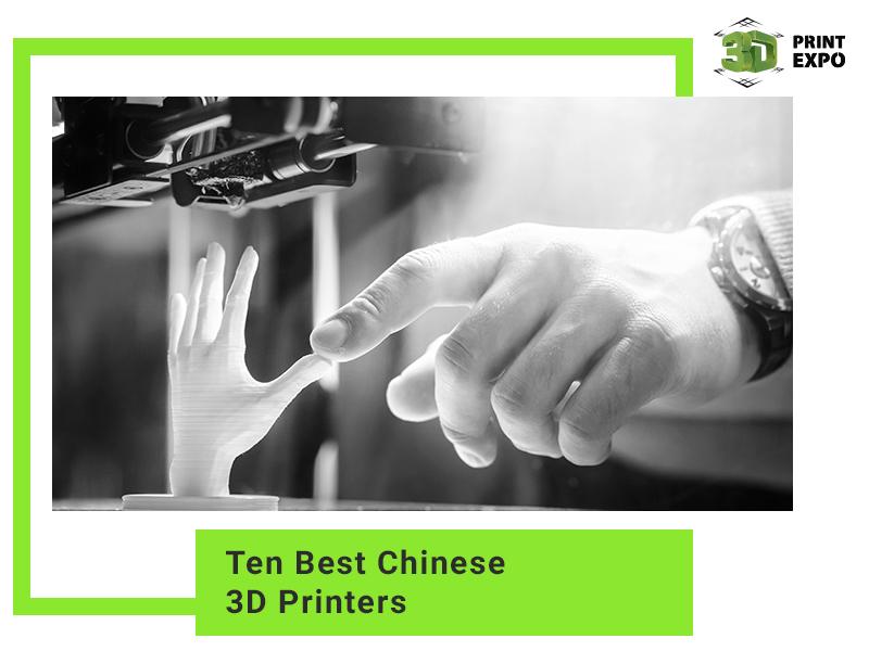 Ten Best Chinese 3D Printers
