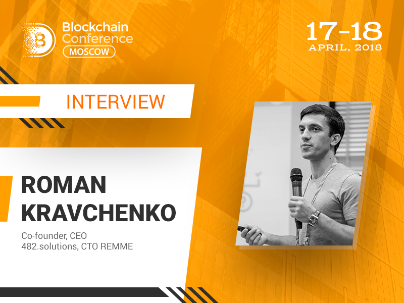 The problem of cyber security is in the human factor – Roman Kravchenko, CTO at REMME