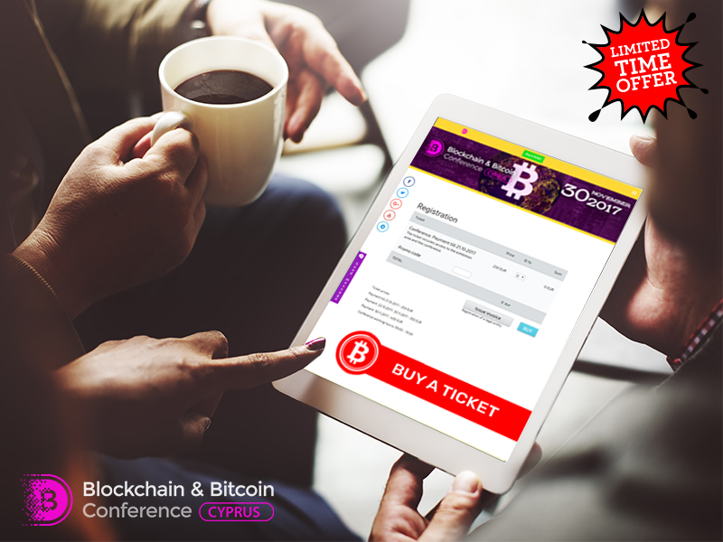 Ticket sale for Blockchain & Bitcoin Conference Cyprus has started: buy a ticket until October 21 and save up to 40%