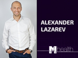 Alexander Lazarev, speaker at M-Health Congress 2017, to tell who invests in certain telemedicine sectors