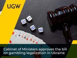 Cabinet of Ministers Approves the Bill on Gambling Legalization in Ukraine
