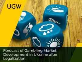 Forecast of Gambling Market Development in Ukraine after Legalization