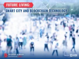 Future living: Smart city and blockchain technology