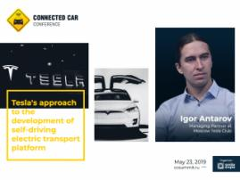 How Tesla Approaches Development of Unmanned Electric Vehicles – Highlighted by Igor Antarov, Managing Partner at Moscow Tesla Club