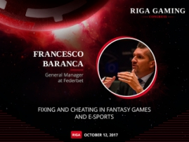 How to deal with fixing and cheating in e-sports? Advice from Francesco Baranca at Riga Gaming Congress