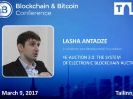 Lasha Antadze, e-Auction developer and speaker at Blockchain & Bitcoin Conference Tallinn on the Ukrainian experience