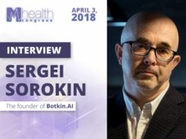 Sergey Sorokin: AI would not substitute doctors
