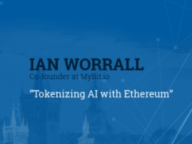 Speaker of Blockchain & Bitcoin Conference Prague is MyBit.io founder Ian Worrall