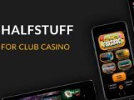 Halfstuff casino for club systems