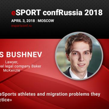 A lawyer Denis Bushnev to tell about the status of eSports athletes and migration regulation at the specialized conference in Russia