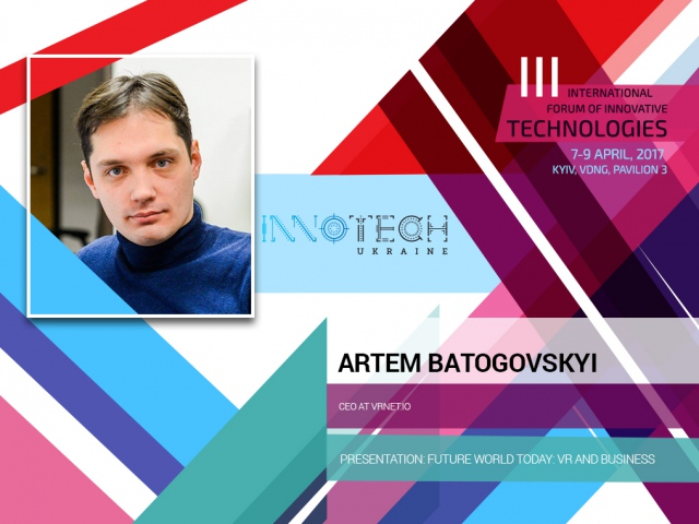 Artem Batogovsky will speak about the use of VR technologies in business