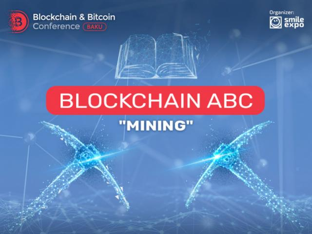 "BLOCKCHAIN ABC ""Mining"""
