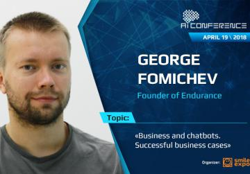Business and chatbots. George Fomichev to talk about successful business cases at AI Conference