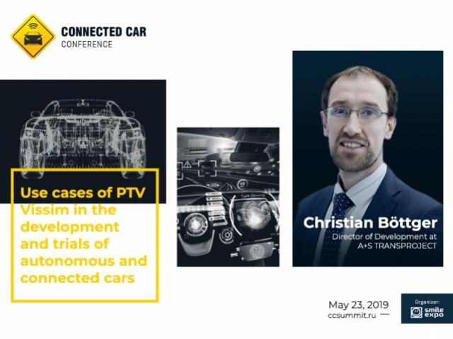 Christian Böttger, Director of Development at A+S TRANSPROJECT, to Talk About Use Cases of PTV Vissim in Trials of Autonomous and Connected Cars