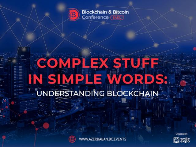 Complex stuff in simple words: understanding blockchain