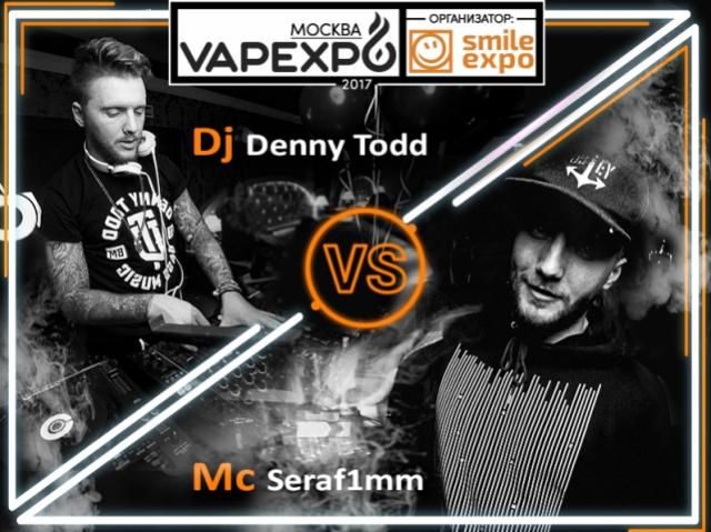 Dj Denny Todd и MC Seraf1mm на VAPEXPO Moscow: будет музыкально горячо!
