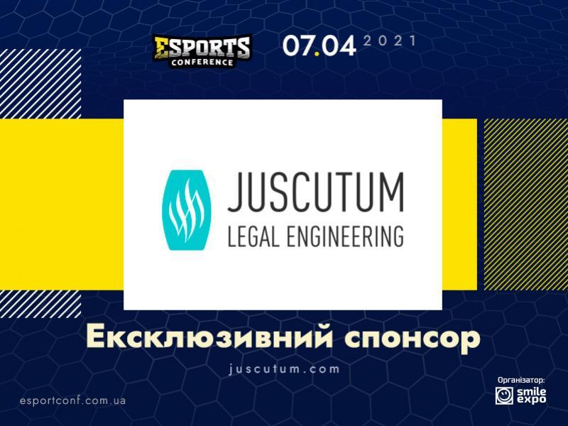Ексклюзивним спонсором eSPORTconf Ukraine 2021 стане юридичне об'єднання Juscutum