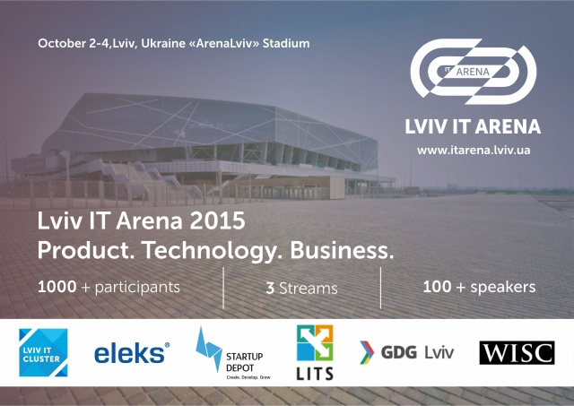 Этой осенью Lviv IT Arena 2015 расскажет о главных ИТ трендах!