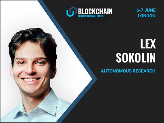 Fintech Entrepreneur Lex Sokolin is the speaker of Blockchain International Show