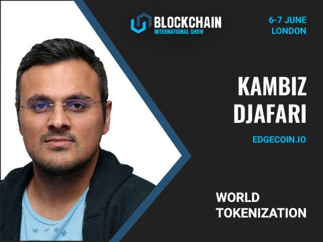Founder at blockchain startup Edgecoin Kambiz Djafari to dwell on world tokenization