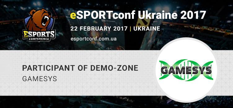 Gamesys Club eSports organization to participate in eSPORTconf Ukraine demo zone