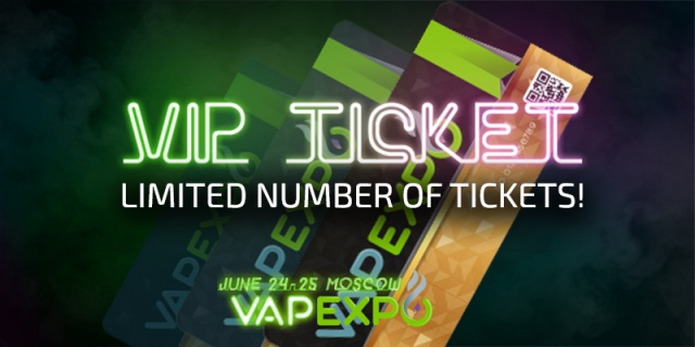 Gifts, afterpartyand no waiting lines.VIP tickets to VAPEXPO Moscow are now available!