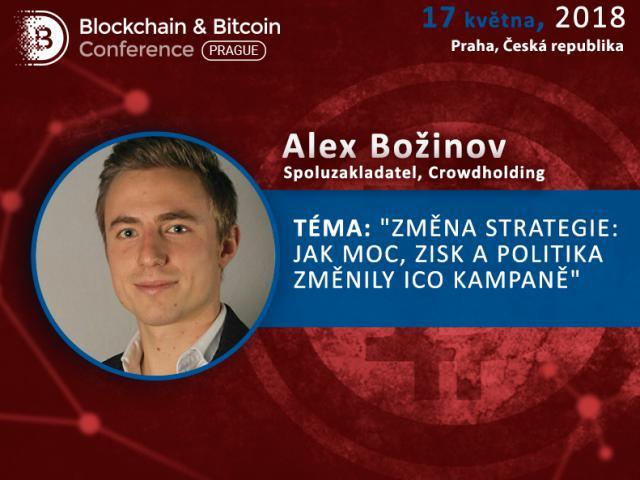 Hlavní řečník BBC Prague Alex Božinov poví, jak vládní orgány, politika a finanční struktury ovlivnily ICO kampaně