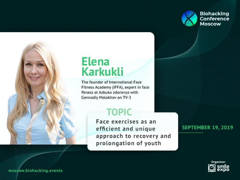 How to Prolong Youth Using Face Fitness? Elena Karkukli, Founder of IFFA, at Biohacking Conference Moscow