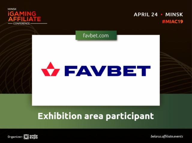 International betting company – Favbet – to participate in exhibition area at Minsk iGaming Affiliate Conference