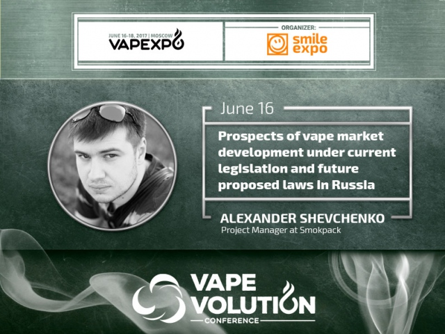 Law comes first, vape business comes second: report by the SMOKEPACK Project Manager at VAPEXPO Moscow 2017