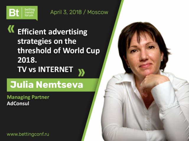 Legal promotion of betting company by 2018 FIFA World Cup: advertising expert Julia Nemtseva to reveal secrets at Betting Trends Forum