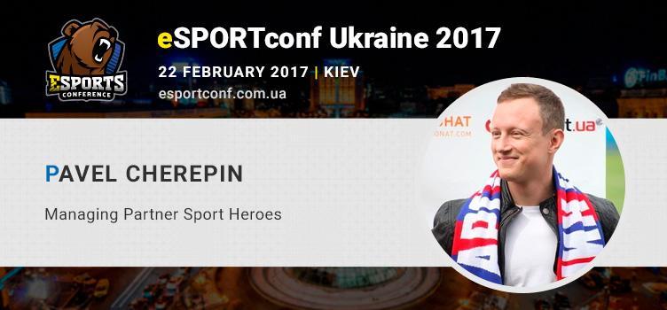 Media professional and sportsmen Pavel Cherepin is eSPORTconf Ukraine speaker