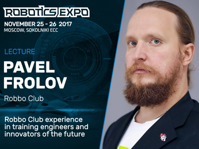 COO at international robotics school Robbo Club to report at Robotics Expo