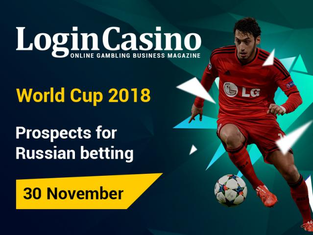 November 30, Login Casino to conduct an online conference on the prospects for bookmakers within FIFA World Cup 2018