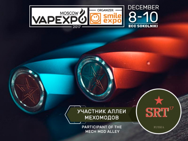 Obsessed with cool mech mods? Go see SRT17 at VAPEXPO Moscow!