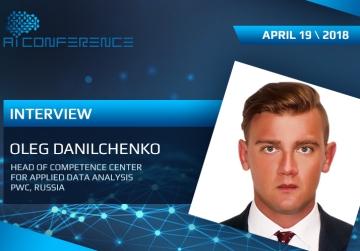 Oleg Danilchenko, PwC: AI already has a visible impact on business