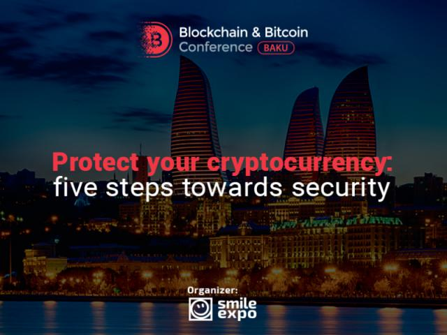 Protect your cryptocurrency: five steps towards security